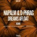Napalm, d-phrag  - Dreams Afloat (Original Mix)