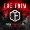 The Frim - Bassline Skanka (The Frim Remix Remix)