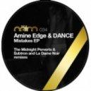 Amine Edge, DANCE. - Mistakes