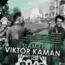 Viktor Kaman - Drunk (His Name Is) (Original Mix)