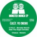 C.R.S.T. - Monster Munch (feat. The Organ Grinder)