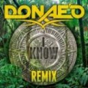 Donae'O - I Know (Addicted)