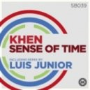 Khen - Sense of Time (Luis Junior Remix)