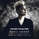 Emeli Sande - Read All About It (Vanilla Creep Edit)