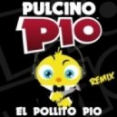Pulcino Pio - El Pollito Pio (J-Art remix extended)