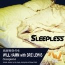 Will Hamm with Bre Lewis - Sleepless (Original Mix)