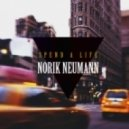 Norik Neumann - Spend A Life