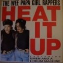 The Wee Papa Girl Rappers ft. 2 Men And A Drum Machine - Heat It Up