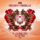 Melinki - Lifted (Feat. Kinsella)
