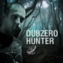 Dub Zero - The Hunter