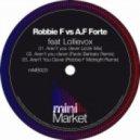 Paolo Barbato, Robbie F Vs. A.F Forte, Lollievox - Aren't You Clever (Paolo Barbato Remix)