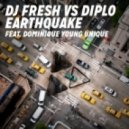 DJ Fresh vs Diplo feat Dominique Young Unique - Earthquake (Delta Heavy Remix)