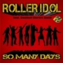 Roller Idol feat. Bonfeel Electro Band - So Many Days