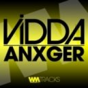 Vidda - Anxger (Original Mix)