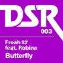 Fresh 27, Richard Earnshaw - Butterfly feat. Robina (Richard Earnshaw's Re-Touch Of Elektro Organik)