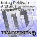 Kutay Pehlivan - Arcturus (Original Mix)
