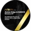 Amine Edge And DANCE - Mistakes-La Dame Noir Remix