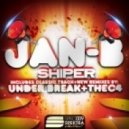 Jan-B - Shiper (Under Break remix)