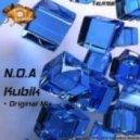 Noa - Kubik (Original Mix)