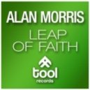 Alan Morris - Leap Of Faith (Original Mix)