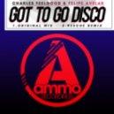 Charles Feelgood & Felipe Avelar - Got to Go Disco