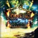 Radio Killer - Raise Me Up (DJ HaLF Remix)