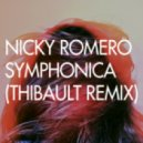 Nicky Romero - Symphonica (Thibault Remix)