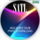 Satl - Holidayz Dub