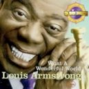 Louis Armstrong - What A Wonderful World (Sol Rising Remix)