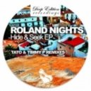 Roland Nights, Timmy P - Hide & Seek (Timmy P's Slo Mo Fo Remix)