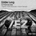 Eddie Lung - Embraces