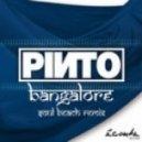 Pinto - Bangalore (Soul Beach Remix)