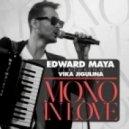 Edward Maya Feat. Vika Jigulina - Mono In Love (Nikolay Suhovarov [BLR] Radio Mashup)