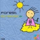 Forest - Sun Solution (Original Mix)