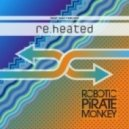 Robotic Pirate Monkey - Burn (TYR remix)