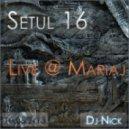 Dj Nick - Live @ Mariaj 10.08.2k13