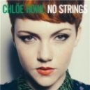 Chlöe Howl - No Strings (Moto Blanco Remix)