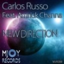 Carlos Russo Feat. Amrick Channa, Amrick Channa - New Direction (Vocal Mix)