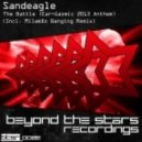 Sandeagle - The Battle (Original Mix)