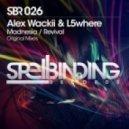 Alex Wackii & L5where - Revival (Original Mix)