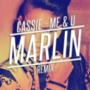 Cassie - Me & U (Marlin Remix)