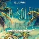 DJ Hildegard - La Solei (M.in & Gunman Remix)