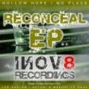 Reconceal - No Place (Astuni & Manuel Le Saux Remix)