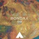 Bondax - Gold (Amtrac Edit)
