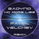 Gadyno - No More Lies (Pavel Velchev Remix)