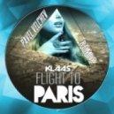 Klaas - Flight To Paris (Pavel Velchev Remix)