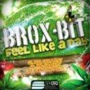 Brox-Bit - Can You Feel It