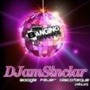 DJamSinclar - Boogie Fever Discoteque