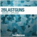 2blastguns - Applause (Original Mix)