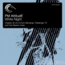 Passenger 75, PM AttitudE - White Night (Passenger 75 Uplifting Remix)